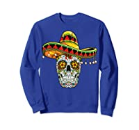 Day Of The Dead Sugar Skull Funny Cinco De Mayo T Shirt Sweatshirt Royal Blue