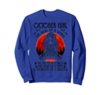 October Girl The Soul Of A Witch Tshirt Halloween Gift Sweatshirt Royal Blue