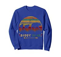 Daddy Bear With Two Cups Retro Gift For Father S Day T Shirt Sweatshirt Royal Blue
