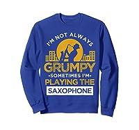 Playing The Saxophone Marching Band Jazz Music Shirts Sweatshirt Royal Blue