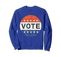Vote Distressed Design Political Us Election 2020 T Shirt Sweatshirt Royal Blue
