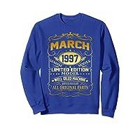 March 1997 Vintage 22nd Birthday 22 Years Old Gif Shirts Sweatshirt Royal Blue
