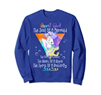 April Girl The Soul Of A Mermaid The Fire Of A Lioness Shirts Sweatshirt Royal Blue