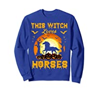 This Witch Loves Horses T-shirt Halloween Cosplay Sweatshirt Royal Blue