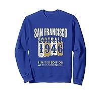 San Francisco 1946 Sf Skyline Throwback Football Shirts Sweatshirt Royal Blue