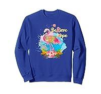 Pink Flamingo Believe Hope Breast Cancer Awareness Month Premium T Shirt Sweatshirt Royal Blue