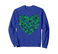 Happy Saint Patrick S Day Shamrock Heart T Shirt Sweatshirt Royal Blue