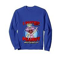 Peanut Airway Heights Wa T Shirt Sweatshirt Royal Blue