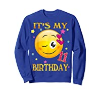 It's My 11th Birthday Girl 11 Years Old Gift Cute Face Shirts Sweatshirt Royal Blue