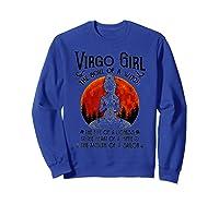 Virgo Girl The Soul Of A Witch Tshirt Yoga Lover Gift Tee Sweatshirt Royal Blue