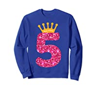 Happy Birthday Shirt, Girls 5th Party 5 Years Old Bday Sweatshirt Royal Blue