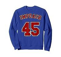 Anti Trump Red And Blue Retro Sports Style Impeach 45 T Shirt Sweatshirt Royal Blue