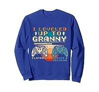 Leveled Up To Granny Vintage Gamer Promoted Shirts Sweatshirt Royal Blue