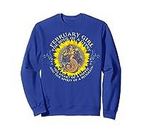 February Girl The Soul Of A Mermaid Tshirt Birthday Gifts Sweatshirt Royal Blue