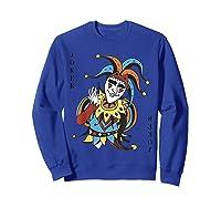 Joker Playing Card Halloween Costume Wild Card Shirts Sweatshirt Royal Blue