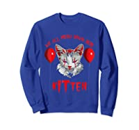 We All Meow Down Here Kitten Halloween Scary Cat T-shirt Sweatshirt Royal Blue