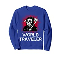 Grim Reaper World Traveler Dark Humor Black Metal Shirts Sweatshirt Royal Blue
