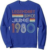 Legendary Since June 1980 41st Birthday 41 Years Old T-shirt Sweatshirt Royal Blue