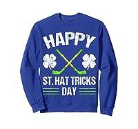 Saint Hattrick S Hockey St Patrick S Day Shamrock T Shirt Sweatshirt Royal Blue