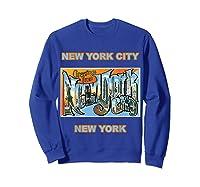 Lotta Shirts New York City Ny Postcard Greetings T Shirt Sweatshirt Royal Blue