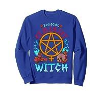 Radical Feminist Witch Pentagram Wiccan Resist Impeach T Shirt Sweatshirt Royal Blue