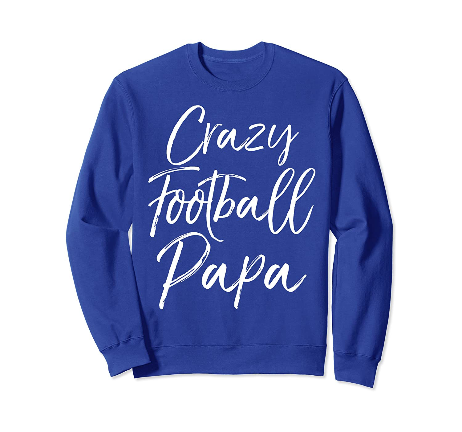 Funny Grandfather Game Day Gear for Men Crazy Football Papa Sweatshirt-TH