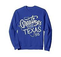 Greetings From Texas American Shirts Sweatshirt Royal Blue