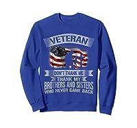 Veteran Don T Thank Me Veterans Day T Shirt Sweatshirt Royal Blue