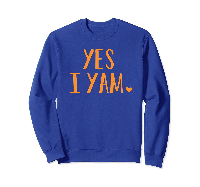 Yes I Yam Funny Thanksgiving Halloween Matching Couple Gift Sweatshirt-TH