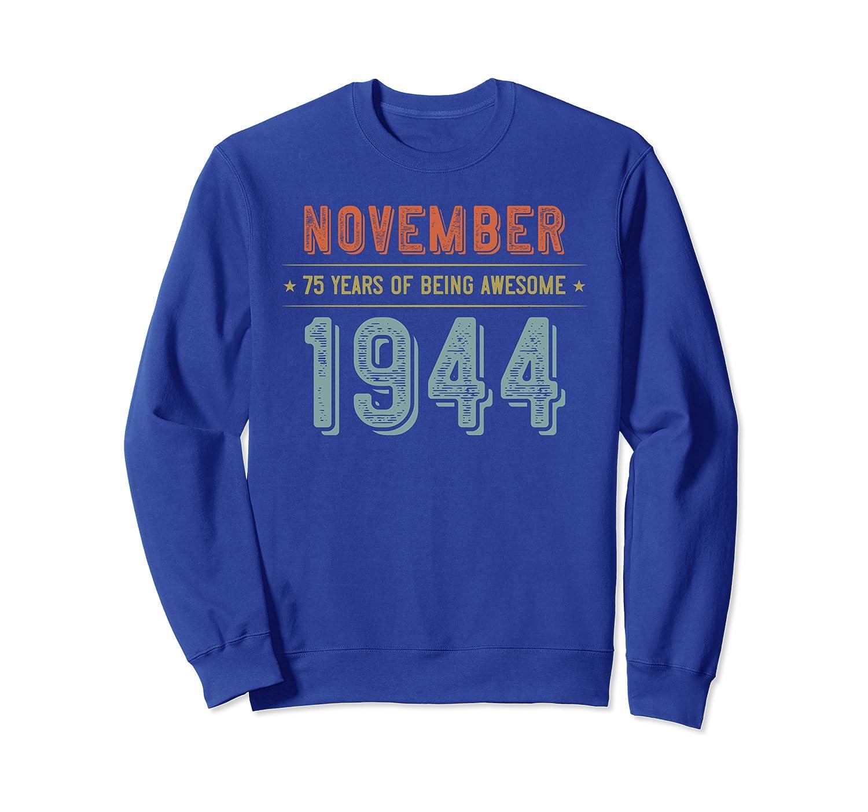 November 1944 Birthday Gifts - Vintage 75th Birthday Sweatshirt-TH