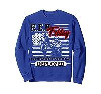 Red Friday Remember Everyone Deployed Shirts Sweatshirt Royal Blue