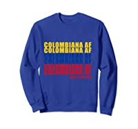 Colombiana Af Colombia Flag Colombian Roots T-shirt Sweatshirt Royal Blue