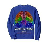 Cool Brain Science March Earth Day 2018 T Shirt Sweatshirt Royal Blue