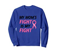 Breast Cancer Awareness Month Quote Gift For Family Support T Shirt Sweatshirt Royal Blue
