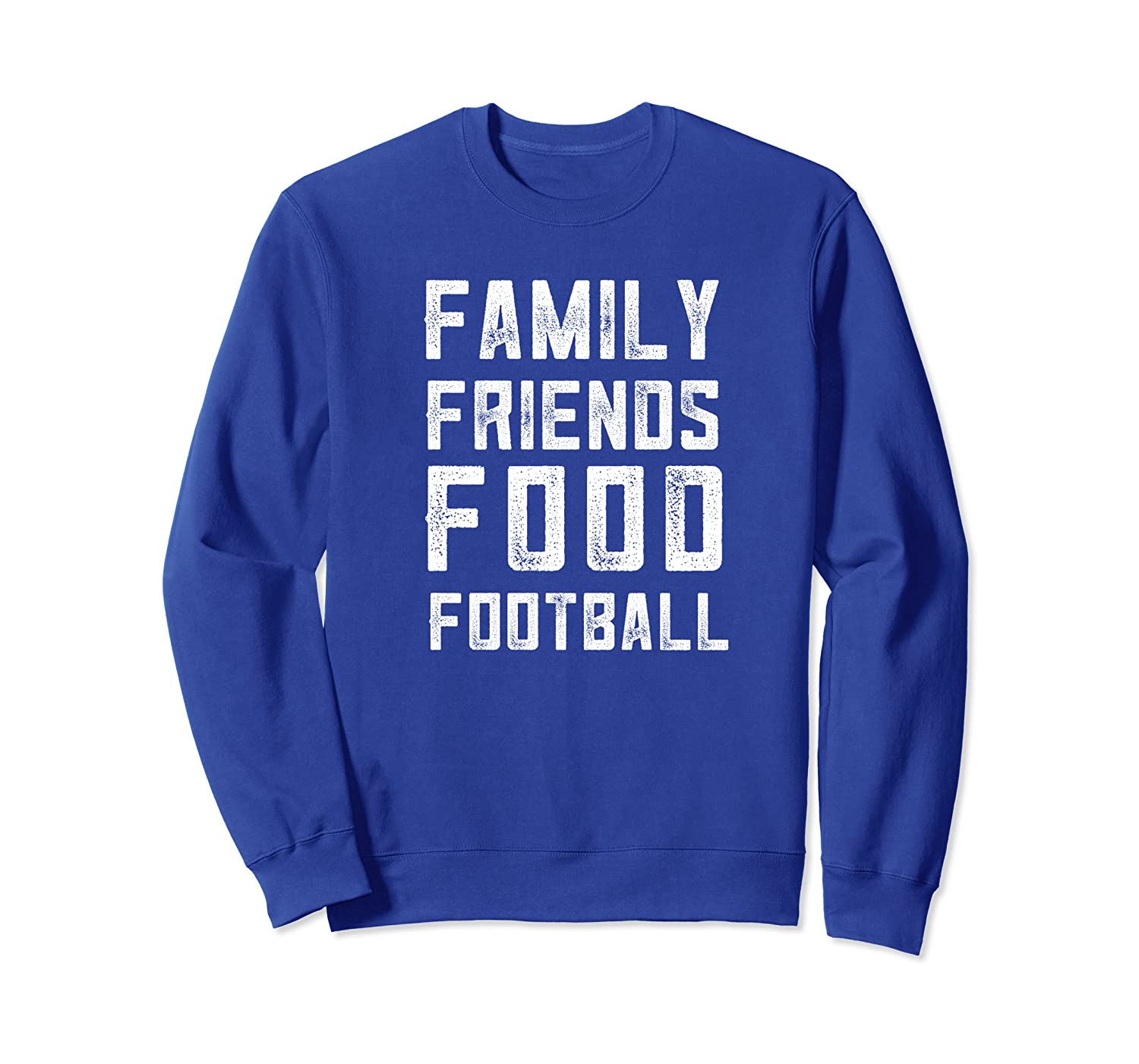 Family Friends Food Football Fall Thanksgiving Season Game Sweatshirt-TH