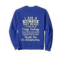 I M A Writer Gift For Authors Novelists Literature Funny T Shirt Sweatshirt Royal Blue