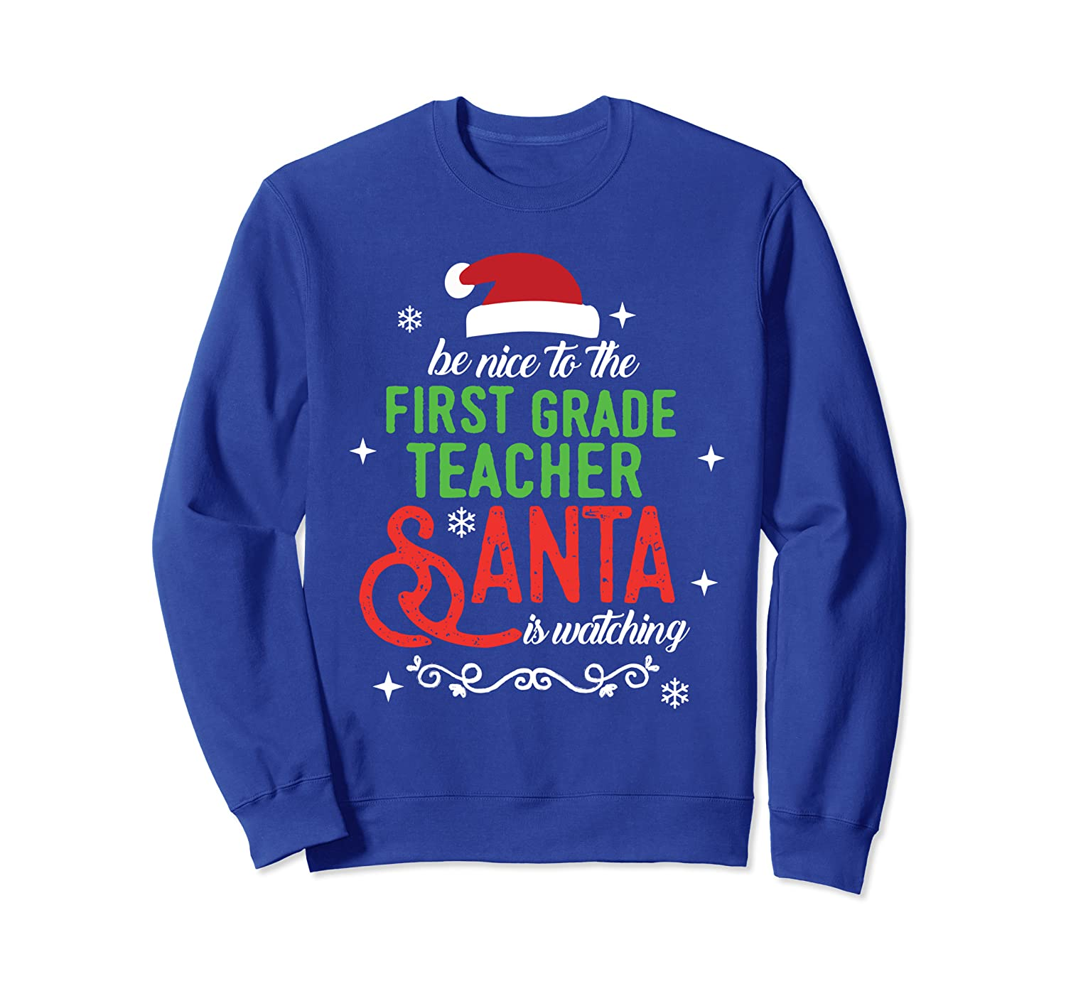 1st First Grade Teacher Christmas Santa is Watching Gift Sweatshirt-TH