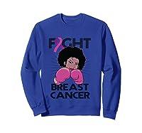 Fight Breast Cancer Awareness Month Gift Black T Shirt Sweatshirt Royal Blue