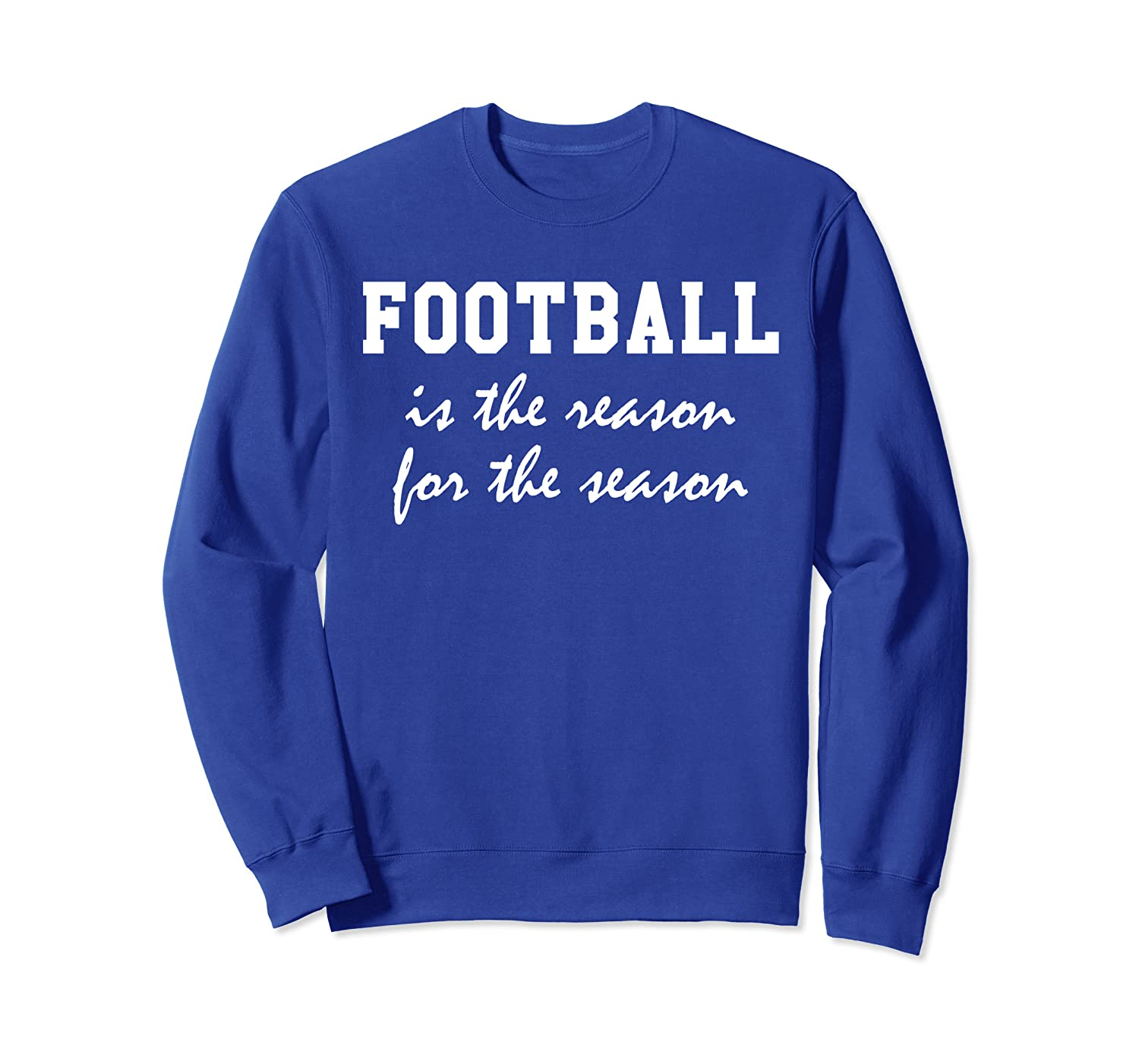 Football is the Reason for the Season Shirt,Its Gameday Yall Sweatshirt-TH