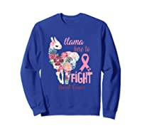 Floral Breast Cancer Awareness Month Here To Fight T Shirt Sweatshirt Royal Blue