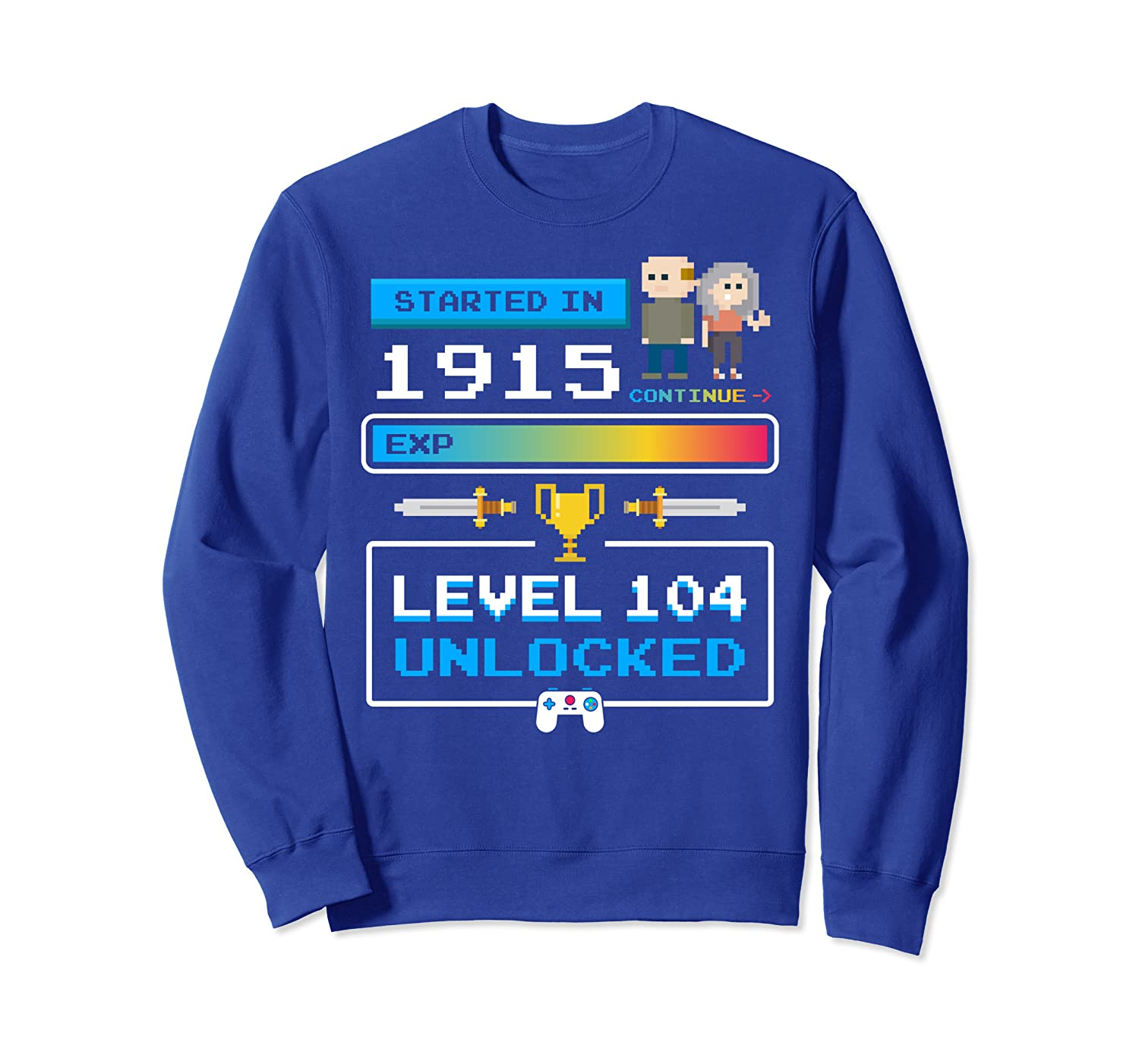 1915 104 Year Old Birthday Video Games 104th Birthday Gamer Sweatshirt-TH