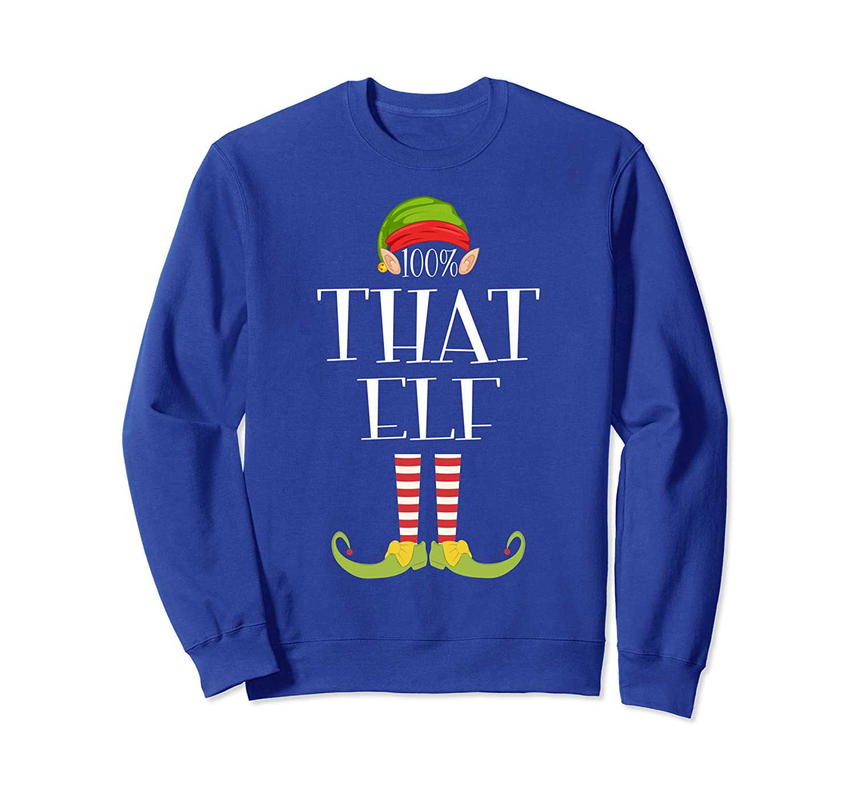100% That Elf Matching Family Christmas Party Pajama Sweatshirt