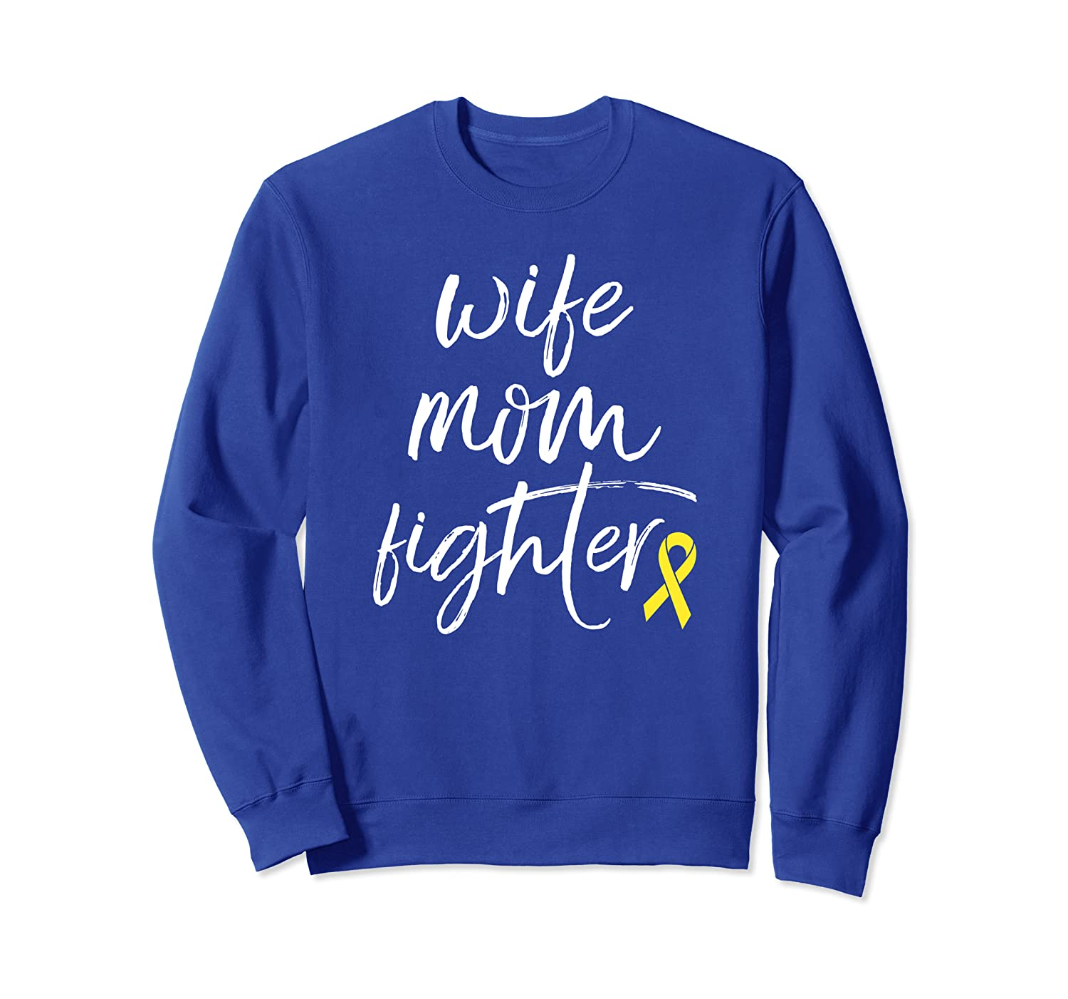 Sarcoma Awareness Products Yellow Ribbon Fighter Mom Sweatshirt