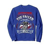 Memorial Day Honor The Fallen Thank The Living Veteran Shirts Sweatshirt Royal Blue