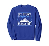 Kansas City Born In Kansas Shirts Sweatshirt Royal Blue