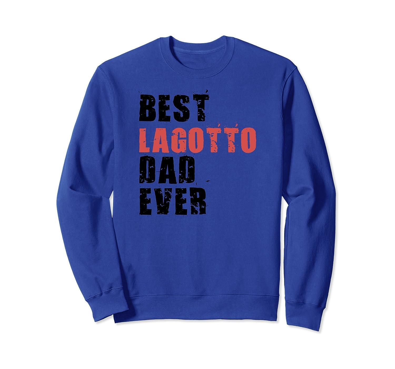 Best Lagotto Dad Ever ADC067b Sweatshirt