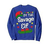 I'm The Sassy Elf Shirt Christmas Family Elf Costume Tee  Sweatshirt Royal Blue
