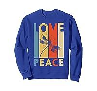 Love Peace Dragonfly Hippie Funny Shirts Sweatshirt Royal Blue
