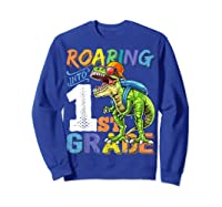 Roaring 1st Grade Dinosaur Back To School Backpack Shirt Boy Sweatshirt Royal Blue