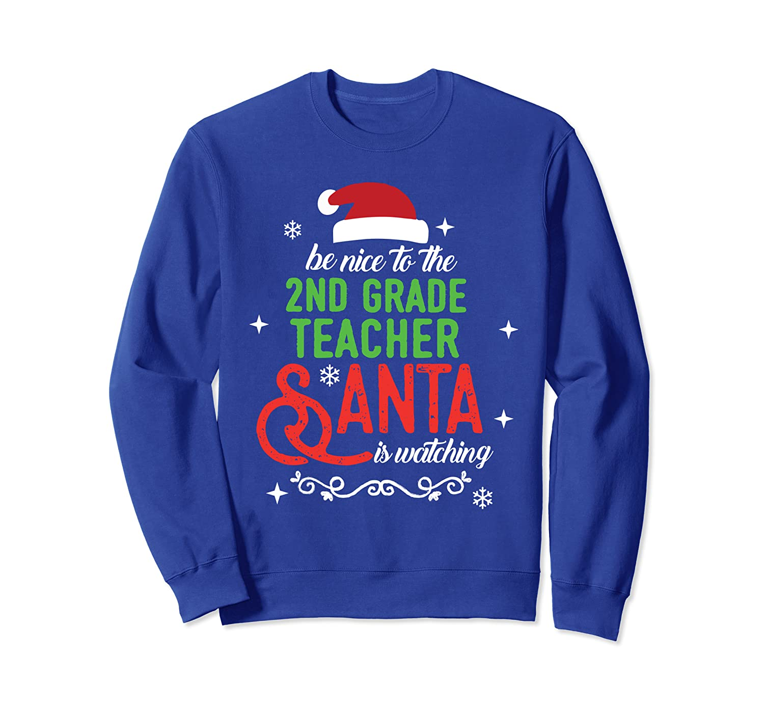 2nd Second Grade Teacher Christmas Santa is Watching Gift Sweatshirt-TH